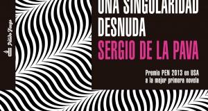 """""""Una singularidad desnuda"""" de Sergio de la Pava. Postmodernismo humanista"""