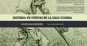 """""""Historia en viñetas de la Gran Guerra"""" de Louis Raemaekers. Visión pictórica de la Gran Guerra"""