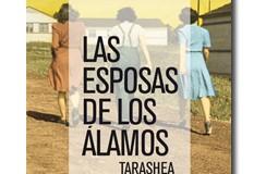 """Las esposas de Los Álamos"" de Tarashea Nesbit. Un narrador arriesgado"